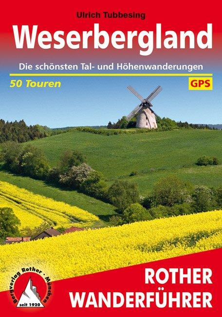 Weserbergland | Rother Wanderführer (wandelgids) 9783763341191  Bergverlag Rother RWG  Wandelgidsen Hannover, Weserbergland