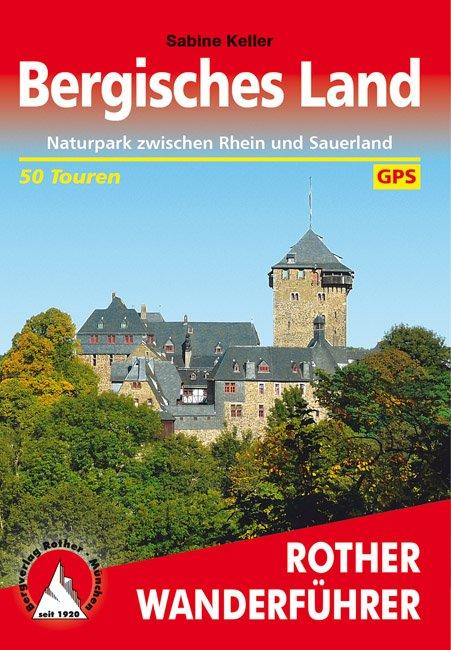 Bergisches Land | Rother Wanderführer (wandelgids) 9783763341801  Bergverlag Rother RWG  Wandelgidsen Düsseldorf, Wuppertal & Bergisches Land