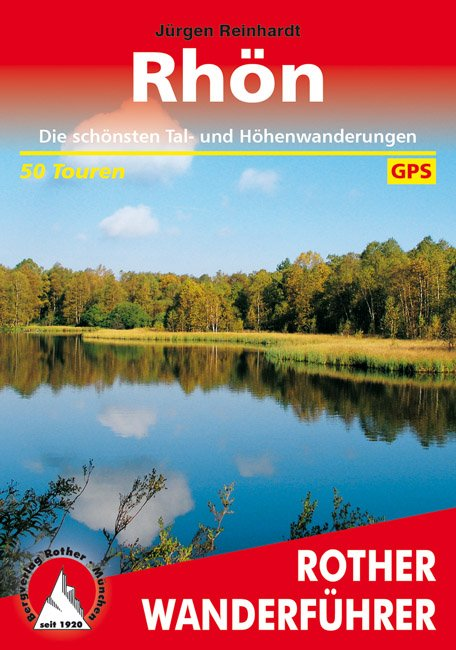 Rhön | Rother Wanderführer (wandelgids) 9783763341825  Bergverlag Rother RWG  Wandelgidsen Hessen