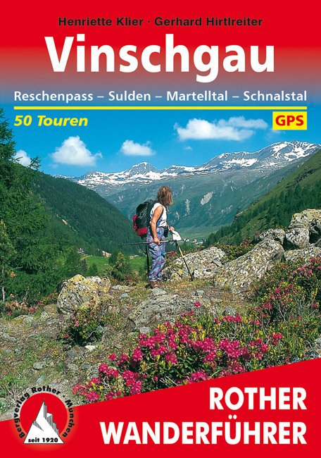 Vinschgau | Rother Wanderführer (wandelgids) 9783763342051  Bergverlag Rother RWG  Wandelgidsen Zuid-Tirol, Dolomieten