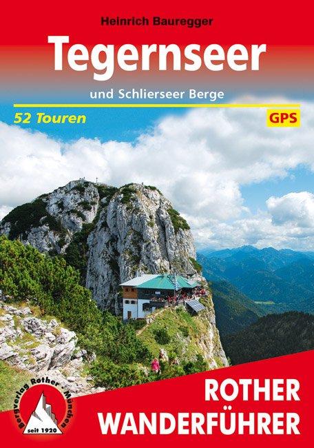 Tegernsee | Rother Wanderführer (wandelgids) 9783763342587  Bergverlag Rother RWG  Wandelgidsen Beierse Alpen