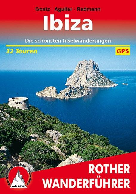 Ibiza | Rother Wanderführer (wandelgids) 9783763342600  Bergverlag Rother RWG  Wandelgidsen Ibiza