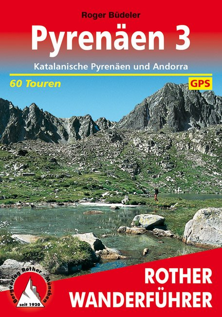 Pyrenäen 3 | Rother Wanderführer (wandelgids) 9783763343096  Bergverlag Rother RWG  Wandelgidsen Spaanse Pyreneeën