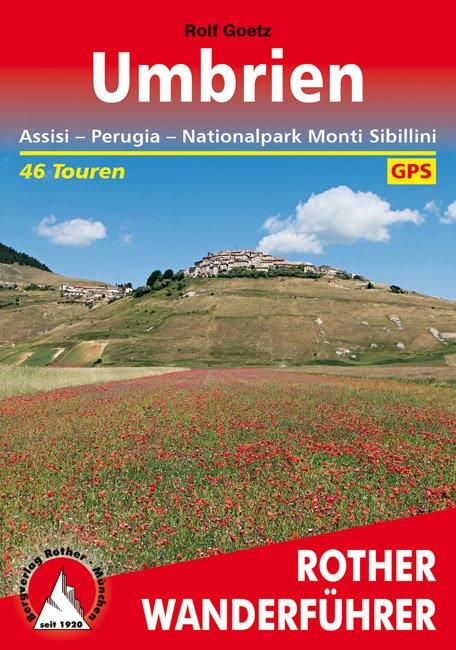 Umbrien - Umbrië | Rother Wanderführer (wandelgids) 9783763343249  Bergverlag Rother RWG  Wandelgidsen Toscane, Umbrië, de Marken