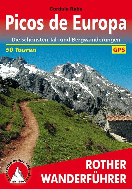Picos de Europa | Rother Wanderführer (wandelgids) 9783763343614  Bergverlag Rother RWG  Wandelgidsen Noordwest-Spanje, Compostela, Picos de Europa