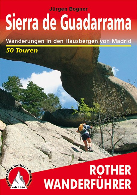 Sierra de Guadarrama | Rother Wanderführer (wandelgids) 9783763343621  Bergverlag Rother RWG  Wandelgidsen Castilië