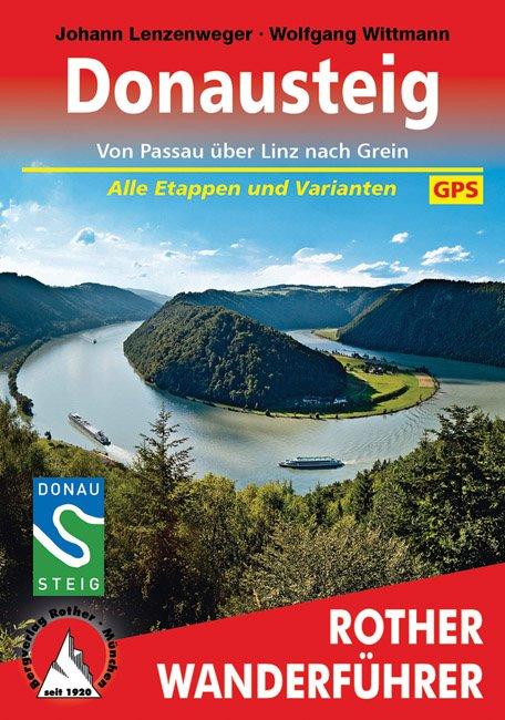 Donausteig | Rother Wanderführer (wandelgids) 9783763343904  Bergverlag Rother RWG  Meerdaagse wandelroutes, Wandelgidsen Wenen, Noord- en Oost-Oostenrijk