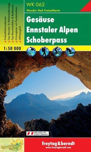 WK-062  Gesäuse-Ennstaler Alpen-Schoberpass 9783850848022  Freytag & Berndt WK 1:50.000  Wandelkaarten Salzburg, Karinthië, Tauern, Stiermarken
