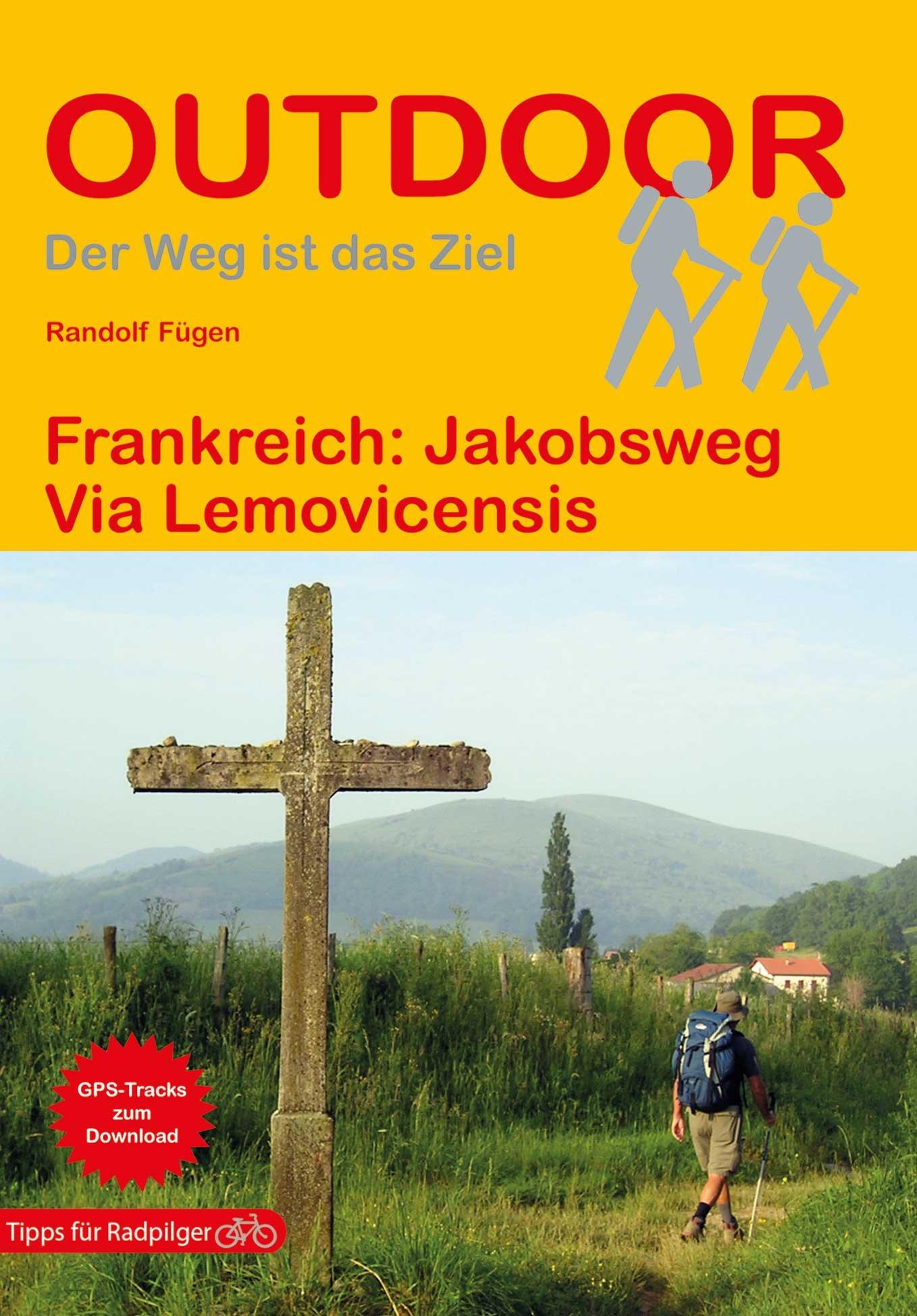 Jakobsweg Via Lemovicensis | wandelgids Jacobsroute 9783866866478  Conrad Stein Verlag Outdoor - Der Weg ist das Ziel  Wandelgidsen, Santiago de Compostela Frankrijk