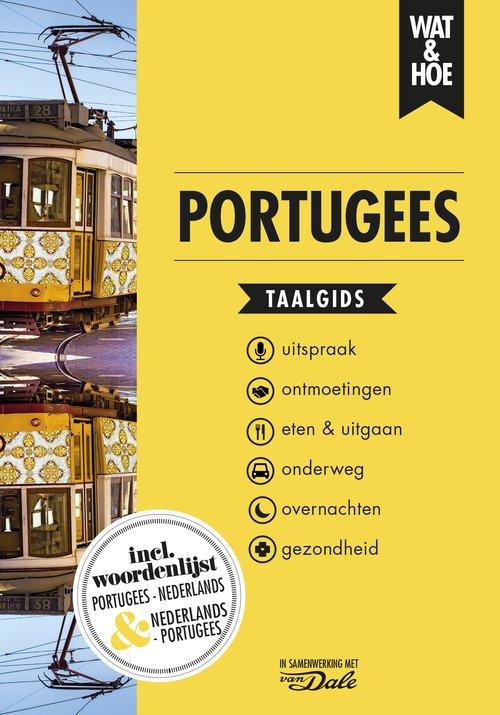 Wat en Hoe: Portugees | taalgids 9789021572925  Kosmos Wat en Hoe Taalgids  Taalgidsen en Woordenboeken Portugal