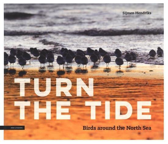 Turn the tide 9789050116978 Sijmen Hendriks KNNV   Natuurgidsen Europa
