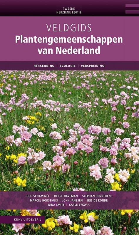 Veldgids Plantengemeenschappen 9789050117081 J Schaminée, K Sýkora, N Smits, M Horsthuis KNNV Veldgidsen  Natuurgidsen Nederland