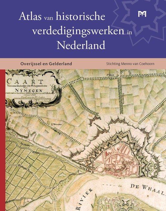 Atlas van historische verdedigingswerken in Nederland 9789053455562 Teun de Kruijf e.a. Matrijs   Geen categorie Oost Nederland