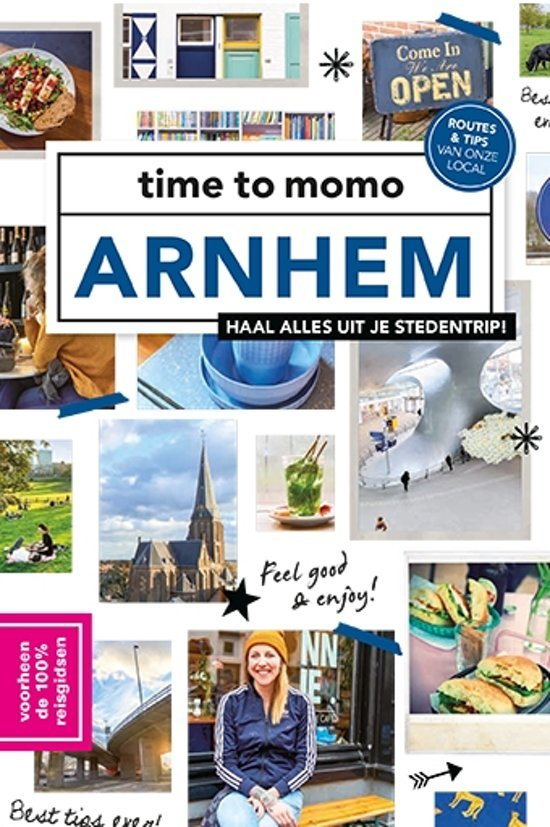 Time to Momo Arnhem 9789057678943  Mo Media Time to Momo  Reisgidsen Arnhem en de Veluwe