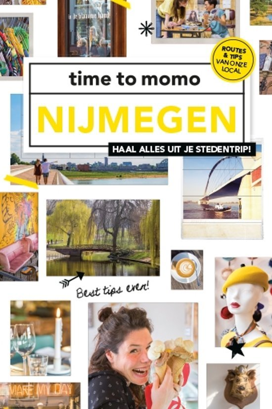 Time to momo Nijmegen 9789057679452  Mo Media Time to Momo  Reisgidsen Nijmegen en het Rivierengebied