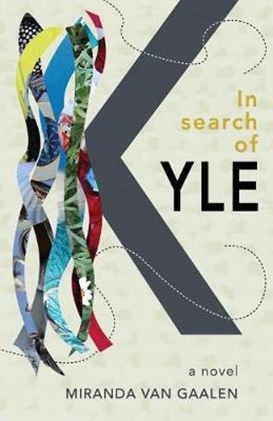 In search of Kyle | Miranda van Gaalen 9789082814910 Miranda van Gaalen Philamonk   Reisverhalen Arnhem en de Veluwe