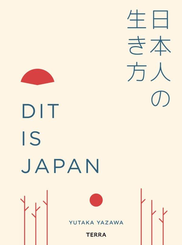 Dit is Japan | Yutaka Yazawa 9789089898197 Yutaka Yazawa Terra   Cadeau-artikelen, Fotoboeken, Landeninformatie Japan