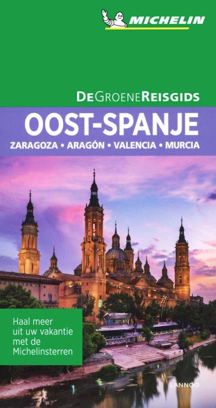 Oost-Spanje | Michelin reisgids 9789401457347  Michelin Michelin Groene gidsen  Reisgidsen Madrid, Castilië, Extremadura, Valencia (Costa Blanca)