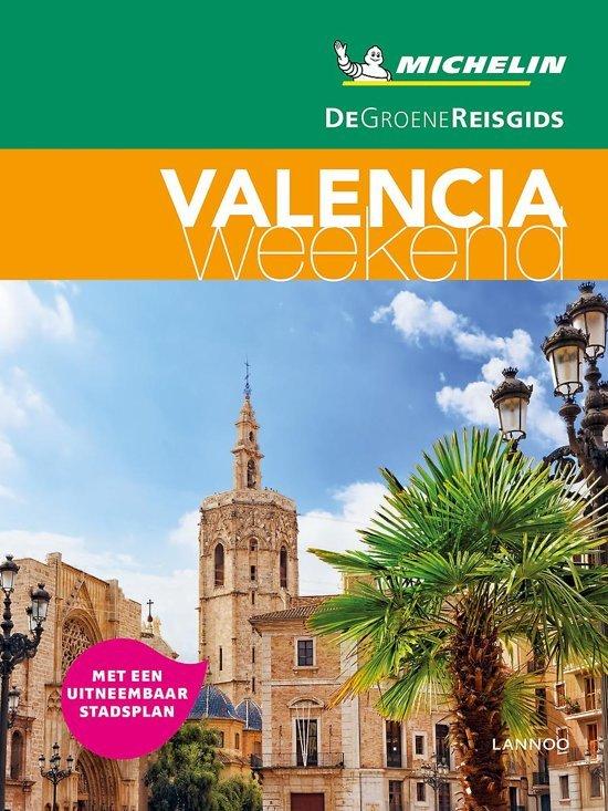 Michelin Groene Reisgids Weekend Valencia 9789401457446  Michelin Michelin Groene Gids Weekend  Reisgidsen Valencia