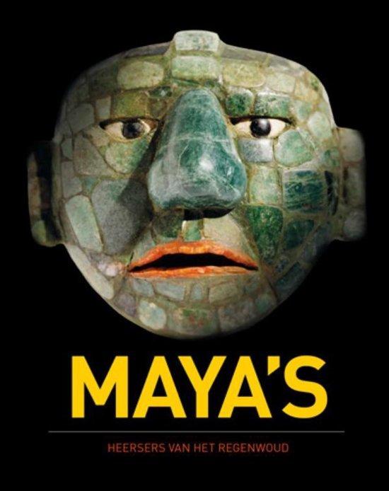 Maya's | heersers van het regenwoud 9789462581234  WBooks   Landeninformatie Mexico (en de Maya-regio)