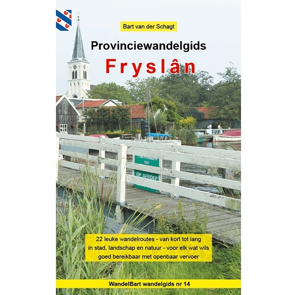 Provinciewandelgids Fryslân | Wandelbart 9789491899317  Anoda   Wandelgidsen Friesland