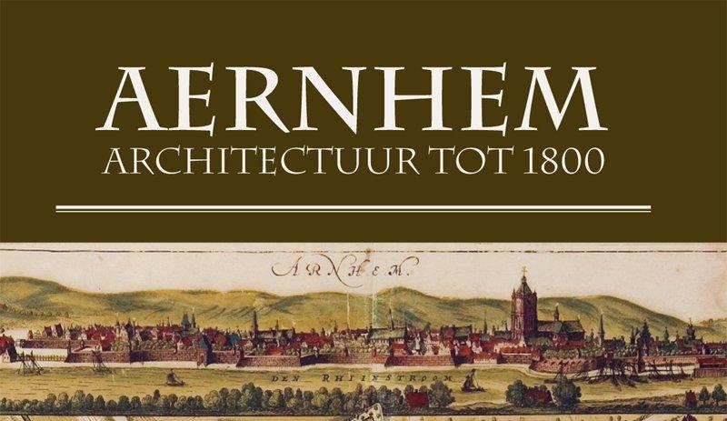 Arnhem Architectuurkaart Tot 1800 CASA1  Casa-Arnhem   Landeninformatie Arnhem en de Veluwe