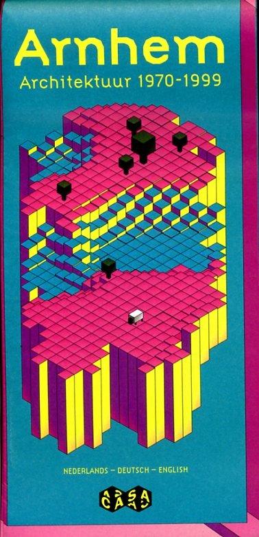 Arnhem Architectuurkaart 1970-1999 CASA5  Casa-Arnhem   Landeninformatie Arnhem en de Veluwe