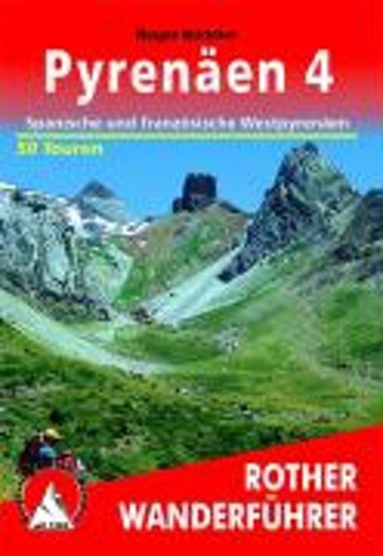 Pyrenäen 4 | Rother Wanderführer (wandelgids) * ROPY4  Bergverlag Rother RWG  Wandelgidsen Pyreneeën en Baskenland