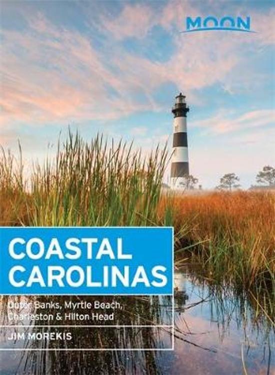 Moon Handbook Coastal Carolinas 9781640492455  Moon   Reisgidsen VS Zuid-Oost, van Virginia t/m Mississippi