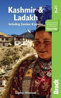 The Bradt Guide to Ladakh, Jammu & the Kashmir Valley 9781784770952 Sophie Ibbotson, Stuart Butler Bradt   Reisgidsen Indiase Himalaya