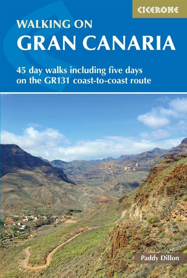 Walking on Gran Canaria 9781852848545 Paddy Dillon Cicerone Press   Wandelgidsen, Meerdaagse wandelroutes Gran Canaria