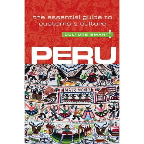 Peru Culture Smart! 9781857336672  Kuperard Culture Smart  Landeninformatie Peru