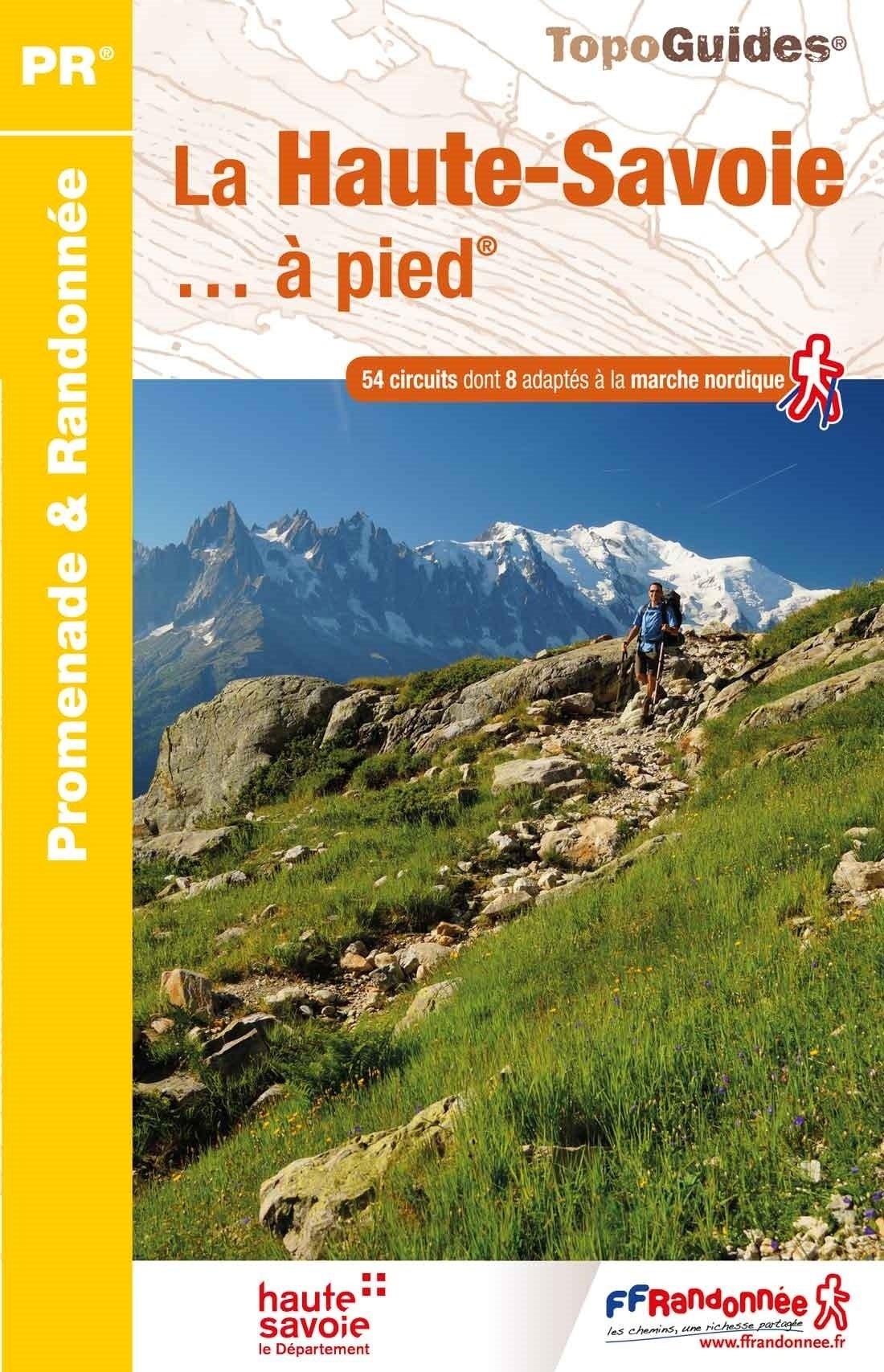D074  Haute-Savoie... à pied | wandelgids 9782751410277  FFRP Topoguides  Wandelgidsen Haute Savoie, Mont Blanc