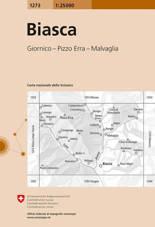 CH-1273  Biasca [2014] topografische wandelkaart 9783302012735  Bundesamt / Swisstopo LKS 1:25.000  Wandelkaarten Graubünden, Tessin