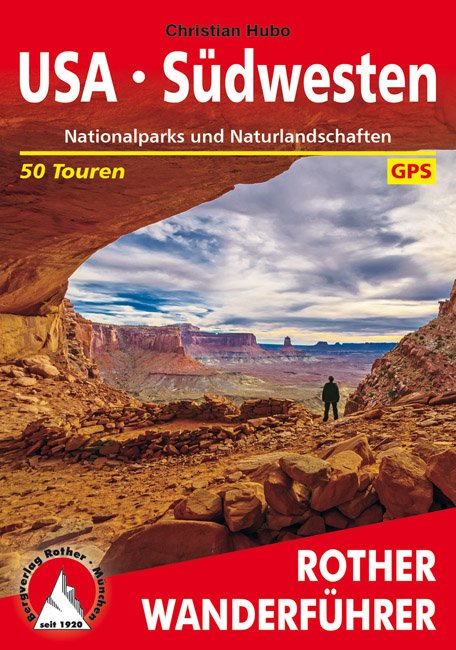 USA Südwesten Rother Wanderführer | wandelgids zuidwest USA 9783763345458  Bergverlag Rother RWG  Wandelgidsen VS-West, Rocky Mountains