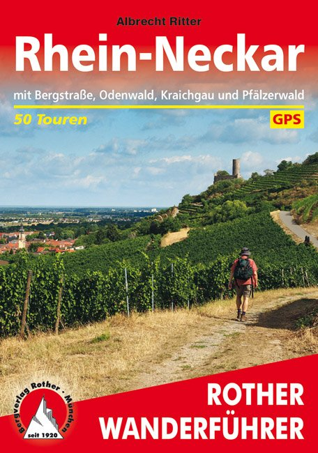 Rhein-Neckar Rother Wanderführer (wandelgids) 9783763345533  Bergverlag Rother RWG  Wandelgidsen Hessen