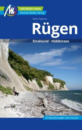 Rügen | reisgids 9783956547416 Sven Talaron Michael Müller Verlag   Reisgidsen Rügen