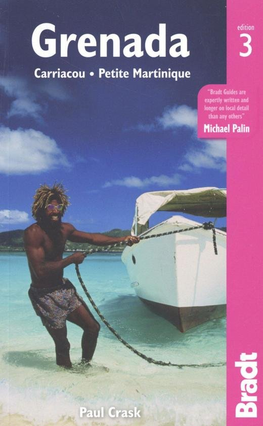 The Bradt Guide to Grenada | reisgids 9781784770624  Bradt   Reisgidsen Overig Caribisch gebied