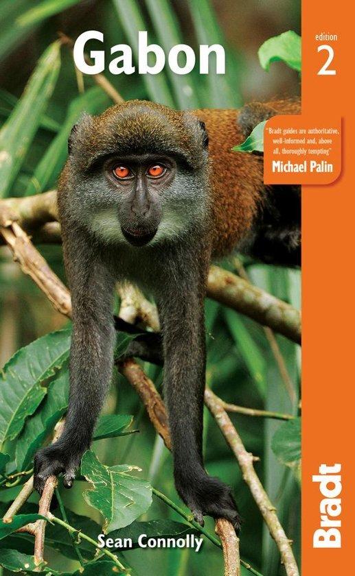 The Bradt Guide to Gabon | reisgids 9781784776015  Bradt   Reisgidsen Centraal-Afrika: Kameroen, Centraal-Afrikaanse Republiek, Equatoriaal Guinee, Gabon, Congo