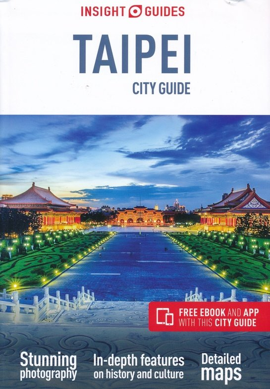 Insight city Guide Taipei 9781786717870  APA Insight City Guides  Reisgidsen Taiwan
