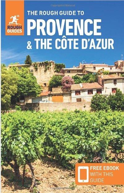 Rough Guide Provence + the Cote d Azur 9781789191998  Rough Guide Rough Guides  Reisgidsen Côte d'Azur, Provence, Marseille, Camargue