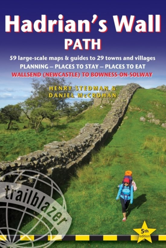 Hadrian's Wall Path 9781905864850 Henry Stedman Trailblazer Walking Guides  Meerdaagse wandelroutes, Wandelgidsen Northumberland, Yorkshire Dales & Moors, Peak District, Isle of Man