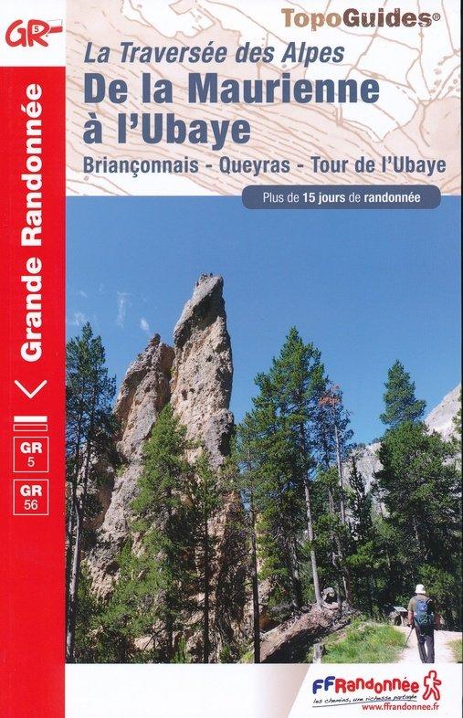 GR-5 | TG531 Grande Traversée des Alpes 9782751403293  FFRP Topoguides  Meerdaagse wandelroutes, Wandelgidsen Rhône, Alpen, Corsica