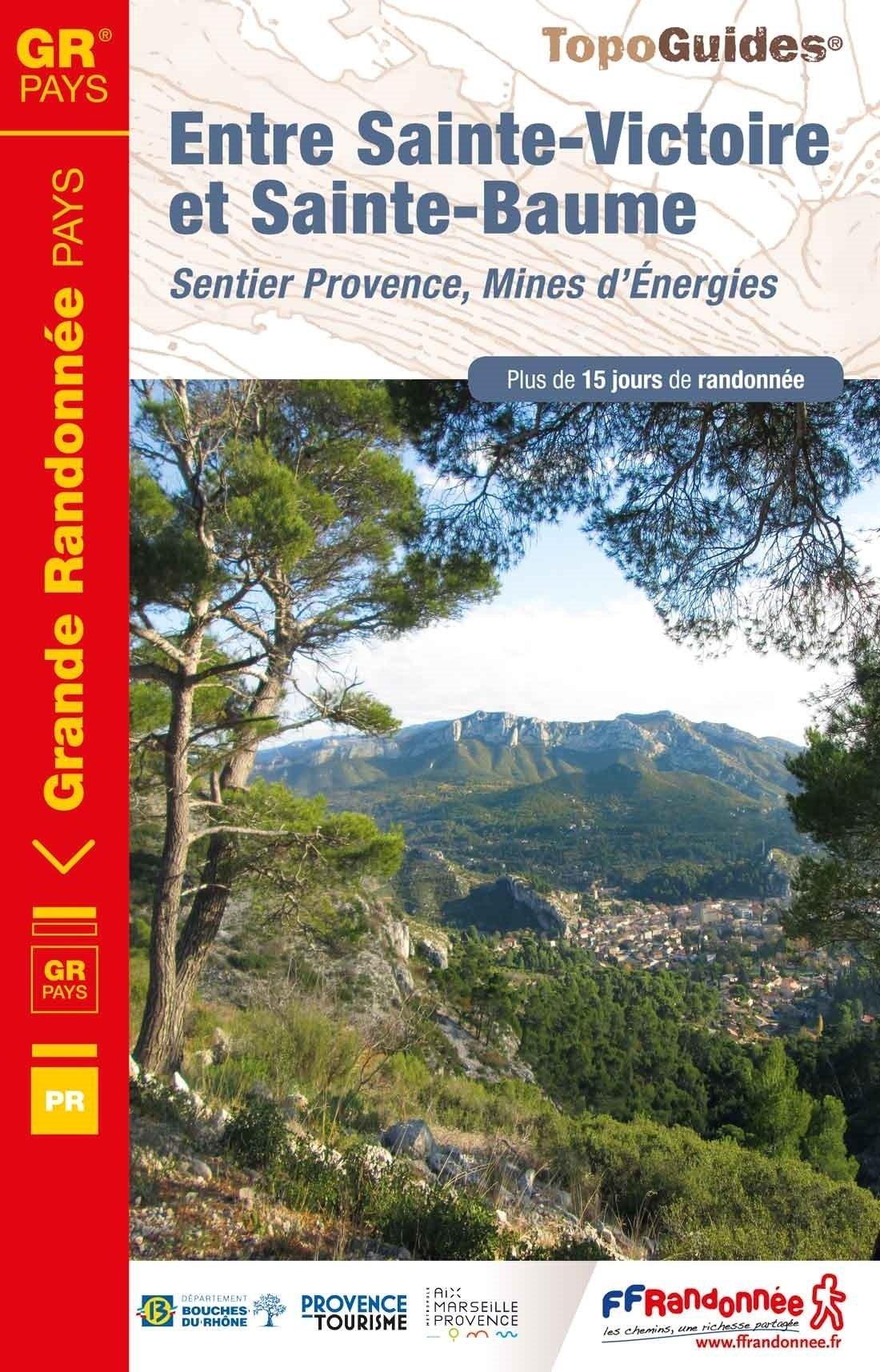 TG1300  Entre Sainte-Victoire et Sainte-Baume | wandelgids 9782751409059  FFRP Topoguides  Meerdaagse wandelroutes, Wandelgidsen Provence, Marseille, Camargue