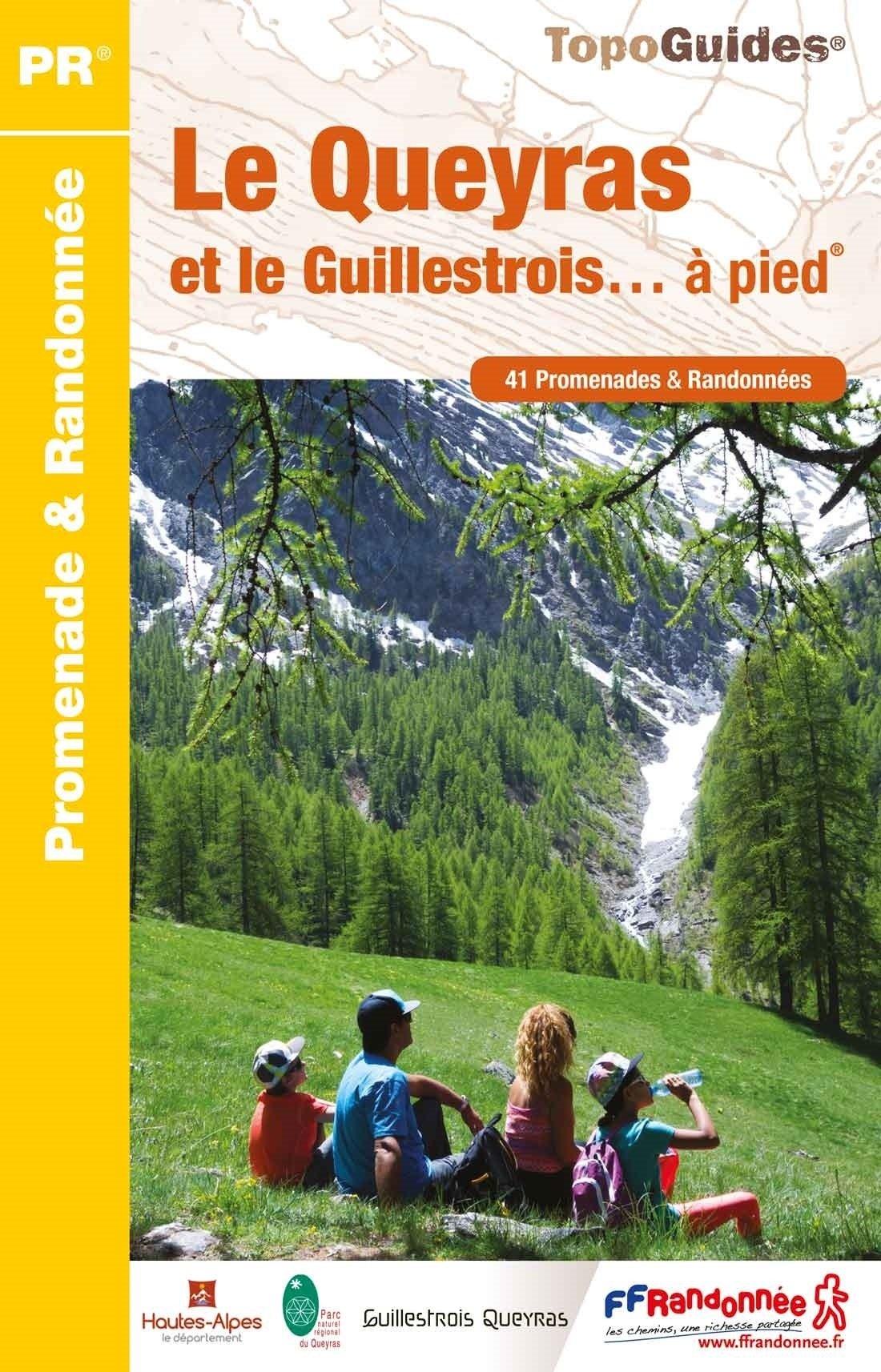 P056 Le Queyras et le Guillestrois | wandelgids 9782751409257  FFRP Topoguides  Wandelgidsen Écrins, Queyras