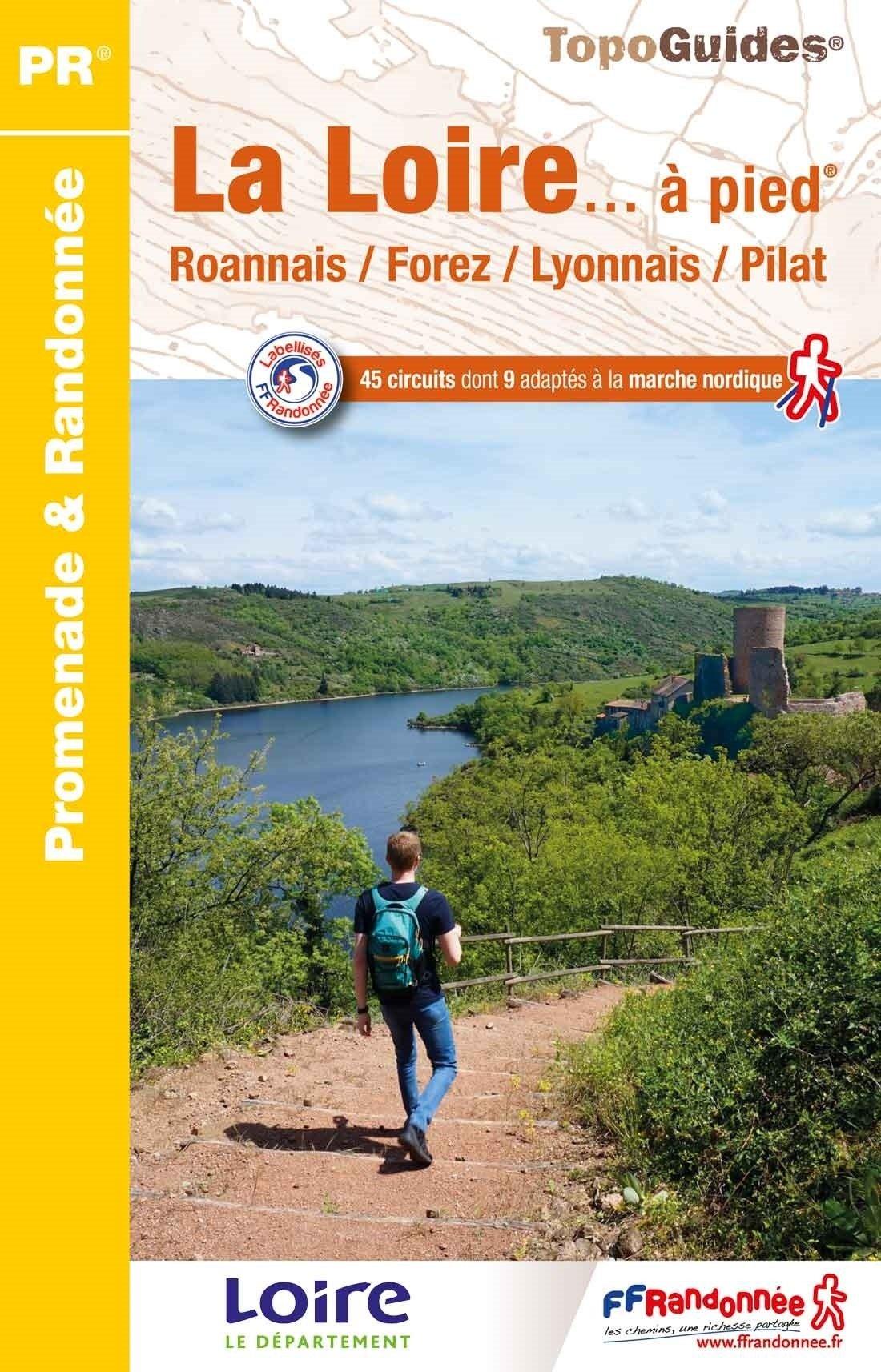 D042   La Loire... à pied | wandelgids 9782751409905  FFRP Topoguides  Wandelgidsen Lyon en omgeving