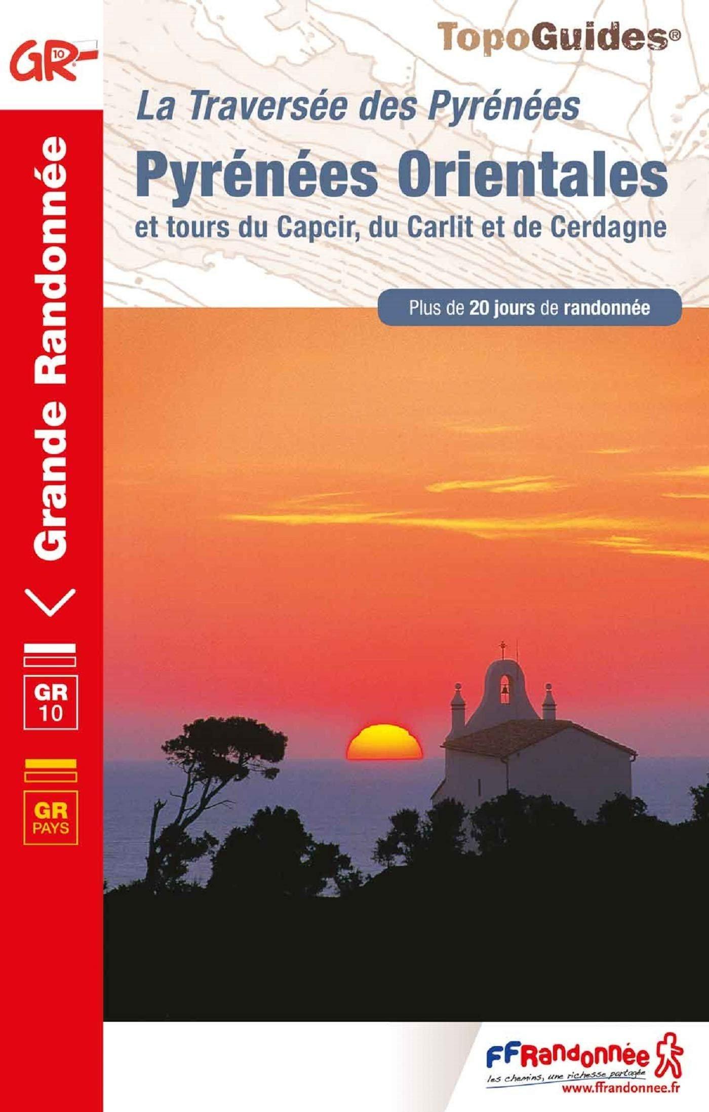 TG1092  Pyrénées Orientales (GR-10) 9782751410208  FFRP Topoguides  Meerdaagse wandelroutes, Wandelgidsen Franse Pyreneeën, Toulouse, Gers, Garonne