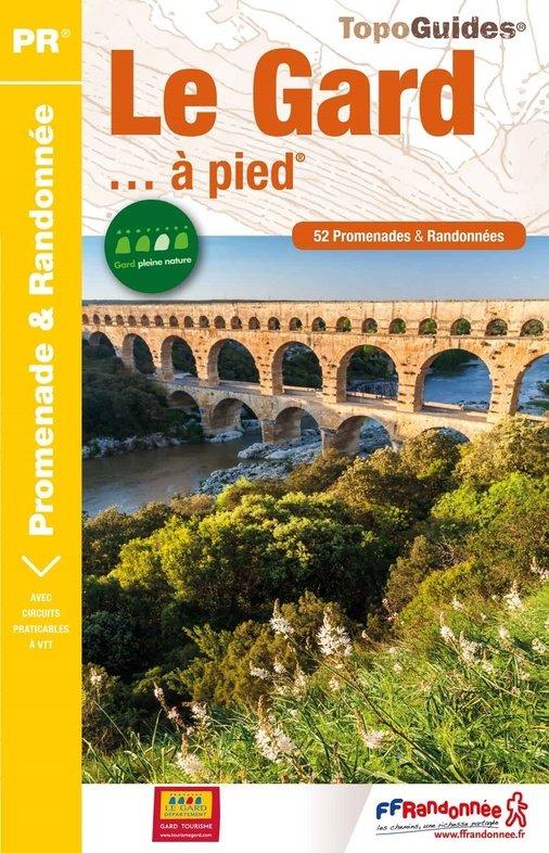 D030   Le Gard... à pied | wandelgids 9782751410253  FFRP Topoguides  Wandelgidsen Cevennen, Lozère, Gard en Aveyron