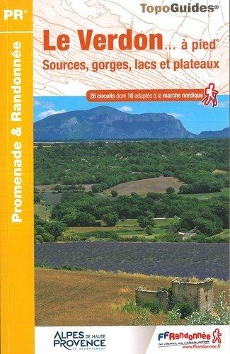P042  Les Gorges du Verdon... à pied 9782751410314  FFRP Topoguides  Wandelgidsen tussen Valence, Briançon, Camargue en Nice