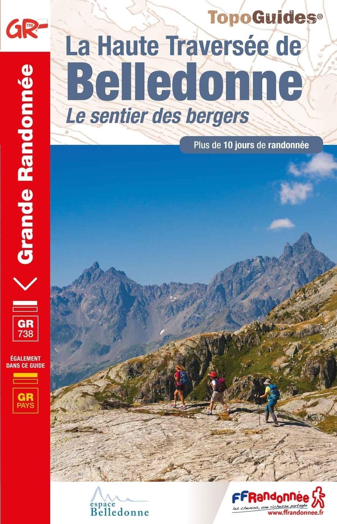 TG738 La Haute Traversée de Belledonne 9782751410505  FFRP Topoguides  Meerdaagse wandelroutes, Wandelgidsen Chartreuse, Bauges, Vanoise